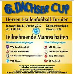 6. Dachser-Cup für Herrenmannschaften der TSG Dissen Fußballabteilung am 21. Januar 2012 in Dissen a.TW.