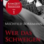 """Das Buch """"Wer das Schweigen bricht""""auf Platz 1 der Krimizeit Bestenliste"""