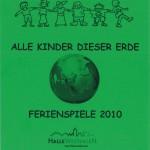 Ferienspiele 2010 in Halle